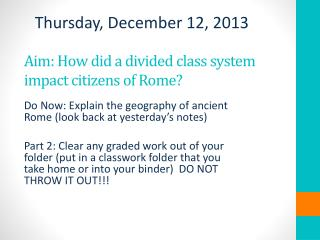 Aim: How did a divided class system impact citizens of Rome?