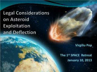 Legal Considerations on Asteroid  Exploitation  and Deflection