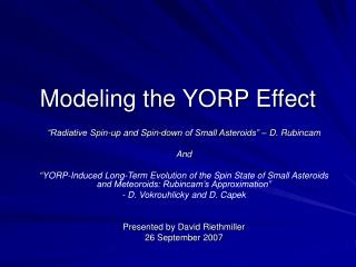 Modeling the YORP Effect