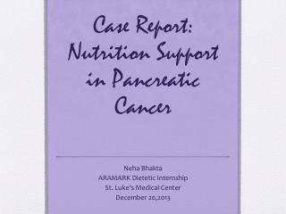 Case Report: Nutrition Support in Pancreatic Cancer