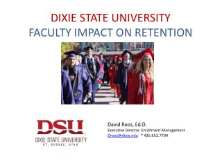 DIXIE STATE UNIVERSITY FACULTY IMPACT ON RETENTION