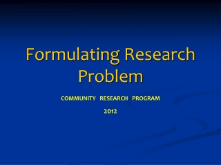 Formulating the Research Objectives and Research Design