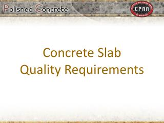 Concrete Slab Quality Requirements