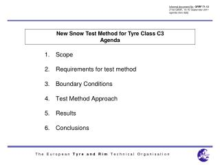 Scope Requirements for test method Boundary Conditions Test Method Approach Results  Conclusions