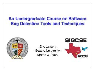 An Undergraduate Course on Software Bug Detection Tools and Techniques