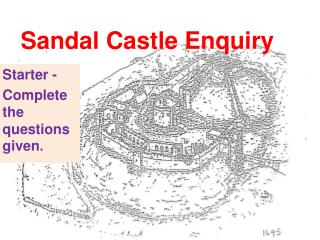 Sandal Castle Enquiry