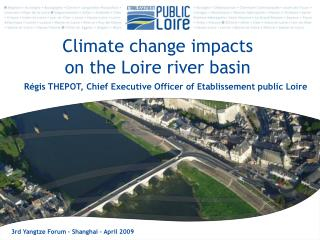 Climate change impacts  on the Loire river basin