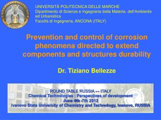 ROUND TABLE RUSSIA ↔ ITALY Chemical Technologies : Perspectives of development June 4th -7th 2012