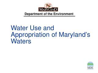 Water Use and Appropriation of Maryland's Waters