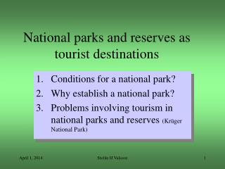 National parks and reserves as tourist destinations