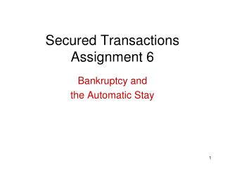 Secured Transactions Assignment 6