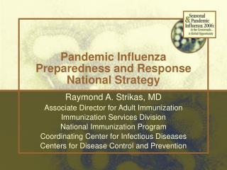 Pandemic Influenza Preparedness and Response National Strategy