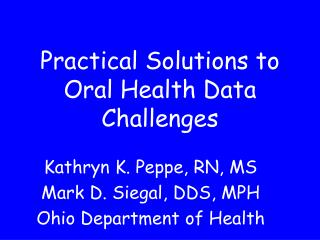 Practical Solutions to Oral Health Data Challenges