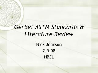 GenSet ASTM Standards & Literature Review