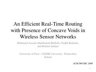 An Efficient Real-Time Routing with Presence of Concave Voids in Wireless Sensor Networks