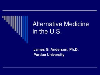 Alternative Medicine in the U.S.