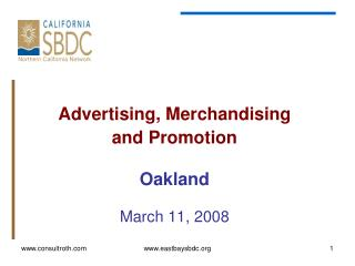 Advertising, Merchandising  and Promotion Oakland March 11, 2008