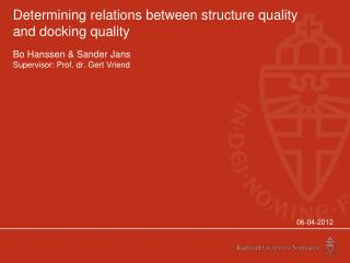 Determining relations between structure quality and docking quality