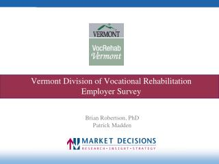 Vermont Division of Vocational Rehabilitation Employer Survey