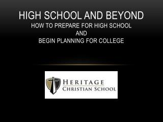 High school and beyond how to prepare for high school  and  begin planning for college
