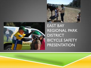 East Bay Regional Park District  Bicycle Safety Presentation