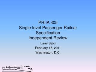 PRIIA 305  Single-level Passenger Railcar Specification Independent Review