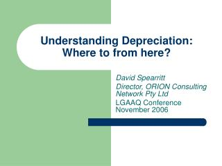 Understanding Depreciation: Where to from here?