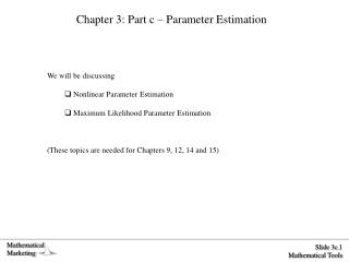 Chapter 3: Part c – Parameter Estimation