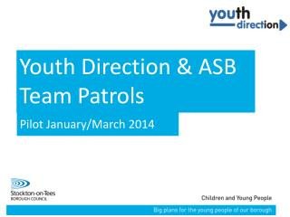 Youth Direction & ASB Team Patrols
