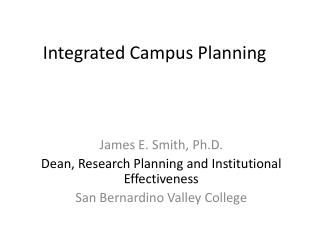 Integrated Campus Planning