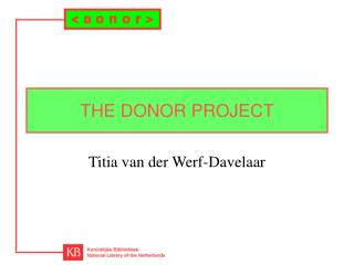 THE DONOR PROJECT