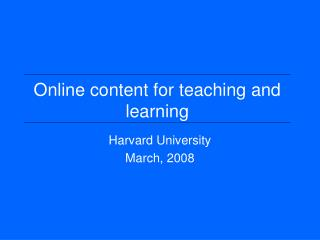 Online content for teaching and learning
