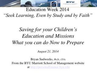 "Education Week 2014 ""Seek Learning, Even by Study and by Faith"""