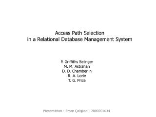 Access Path Selection in a Relational Database Management System