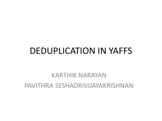 DEDUPLICATION IN YAFFS
