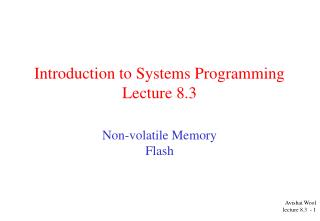Introduction to Systems Programming  Lecture 8.3