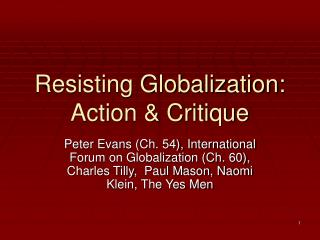 Resisting Globalization: Action & Critique