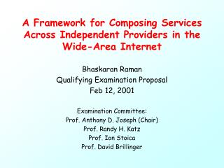 A Framework for Composing Services Across Independent Providers in the Wide-Area Internet
