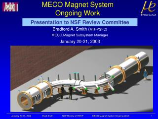 MECO Magnet System Ongoing Work
