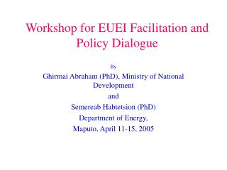 Workshop for EUEI Facilitation and Policy Dialogue