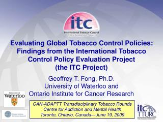 CAN-ADAPTT Transdisciplinary Tobacco Rounds Centre for Addiction and Mental Health
