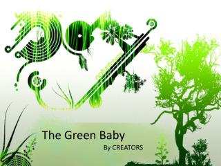 The Green Baby