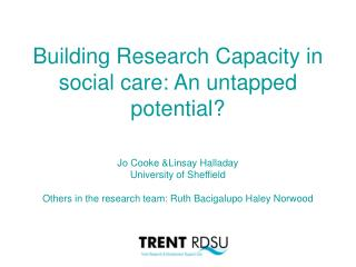Building Research Capacity in social care: An untapped potential?