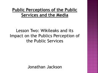 Public Perceptions of the Public Services and the Media