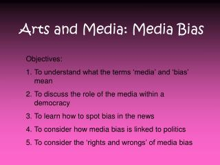 Arts and Media: Media Bias