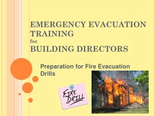 EMERGENCY EVACUATION TRAINING for   BUILDING DIRECTORS