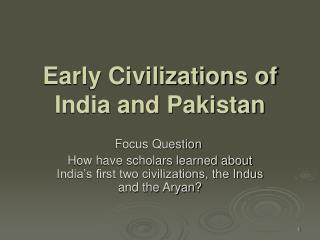 Early Civilizations of India and Pakistan