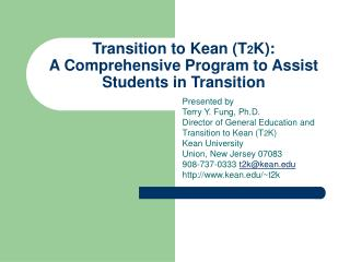 Transition to Kean (T 2 K): A Comprehensive Program to Assist Students in Transition