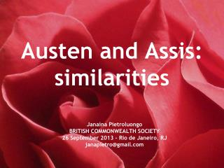 Austen and Assis: similarities