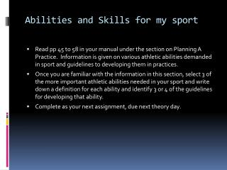 Abilities and Skills for my sport